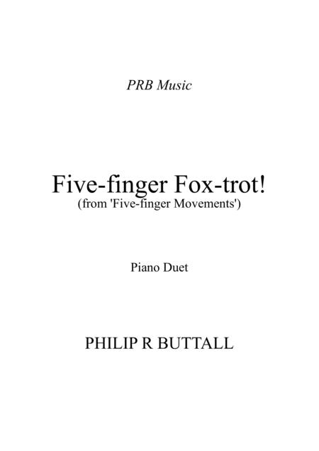 Five-Finger Foxtrot (Piano Duet - Four Hands)