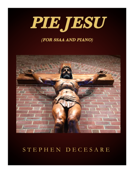 Pie Jesu (for SSAA and Piano)