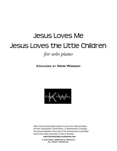 Jesus Loves Me, Jesus Loves the Little Children