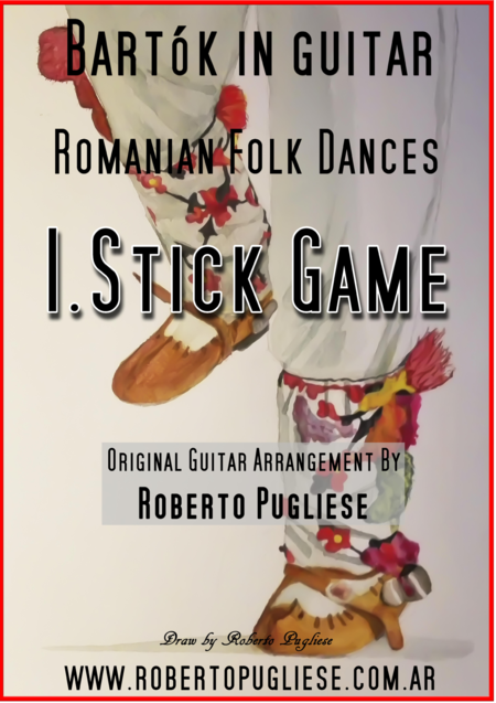 I. Stick Game - Romanian folk dances. Béla Bartók for guitar.