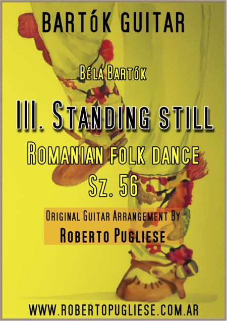 III. Standing still - Béla Bártok of Romanian Folk Dances Sz. 56. Classic guitar.