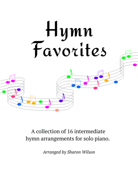 Hymn Favorites - A Collection of Sixteen Piano Solos