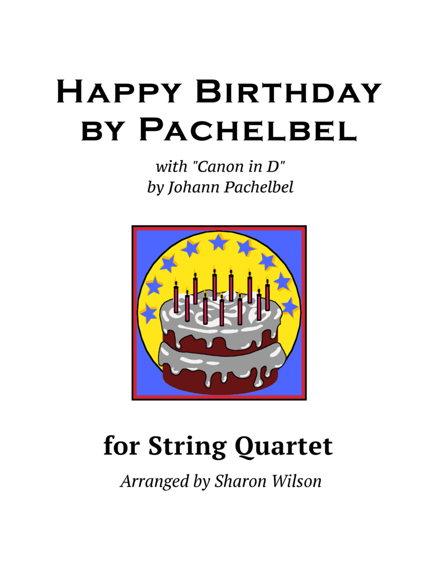 Happy Birthday by Pachelbel (for String Quartet)
