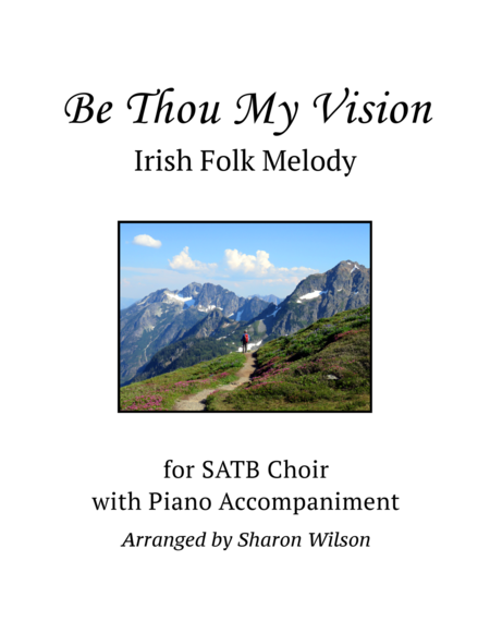 Be Thou My Vision (SATB Choir with Piano Accompaniment)