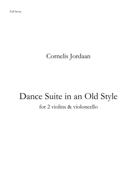 Dance Suite in an Old Style, for 2 violins & violoncello