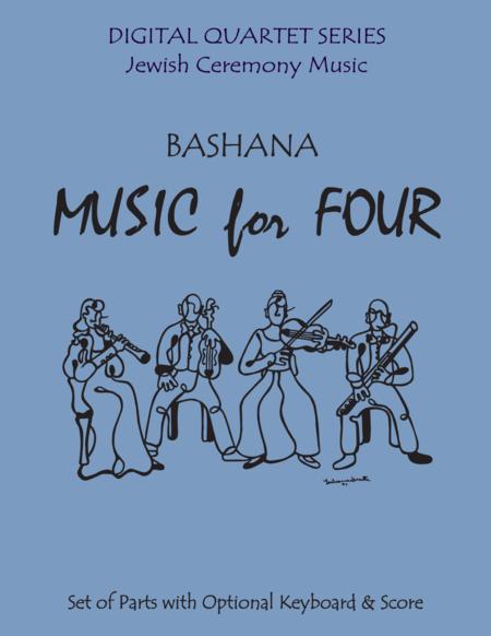 Bashana for String Quartet or Piano Quintet