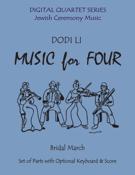 Dodi Li for String Quartet (3 Violins & Cello) or Piano Quintet