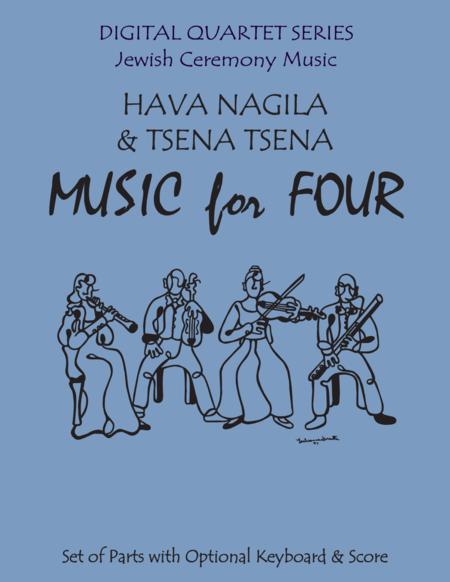 Hava Nagila & Tsena Tsena  for String Quartet or Piano Quintet