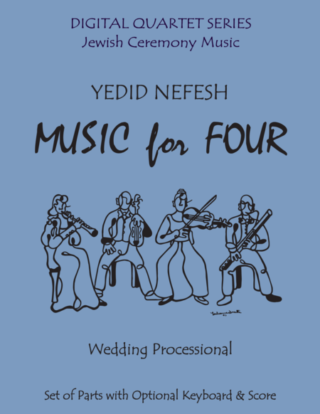 Yedid Nefesh for String Quartet or Piano Quintet