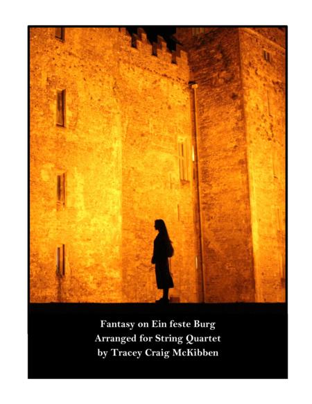 Fantasy on Ein feste Burg for String Quartet