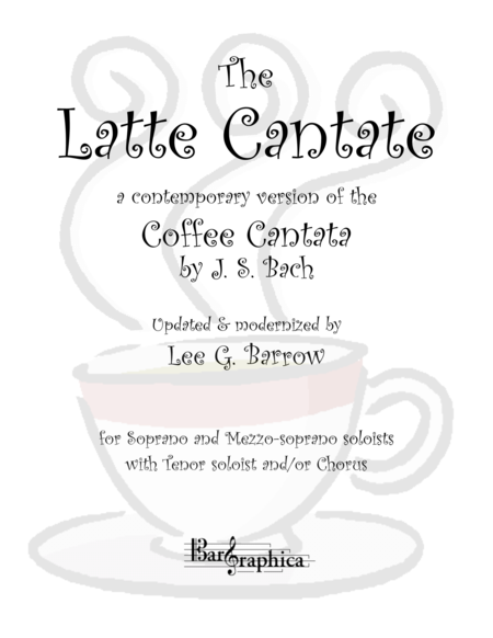 The Latte Cantate