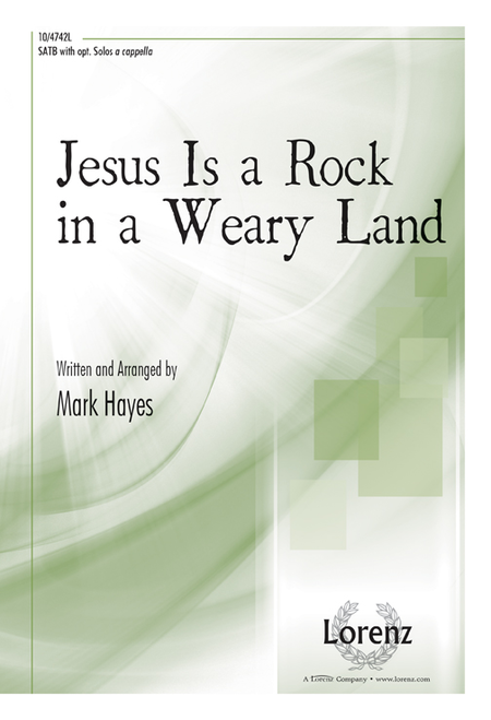 Jesus Is a Rock in a Weary Land