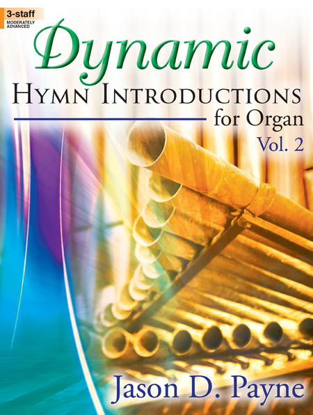 Dynamic Hymn Introductions for Organ, Vol. 2