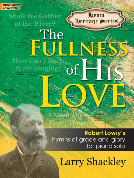 The Fullness of His Love