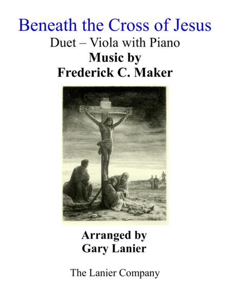 Gary Lanier: BENEATH THE CROSS OF JESUS (Duet – Viola & Piano with Parts)