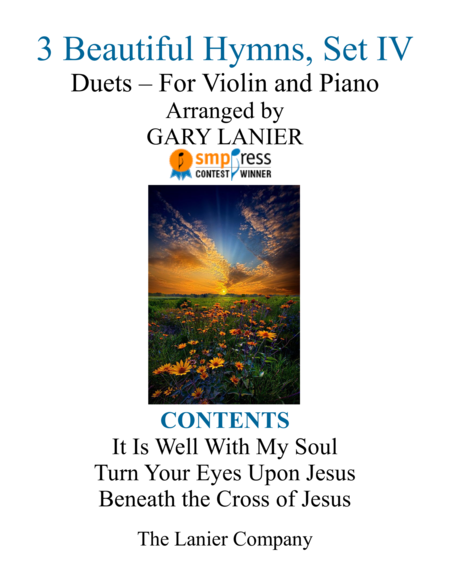 Gary Lanier: 3 BEAUTIFUL HYMNS, Set IV (Duets for Violin & Piano)