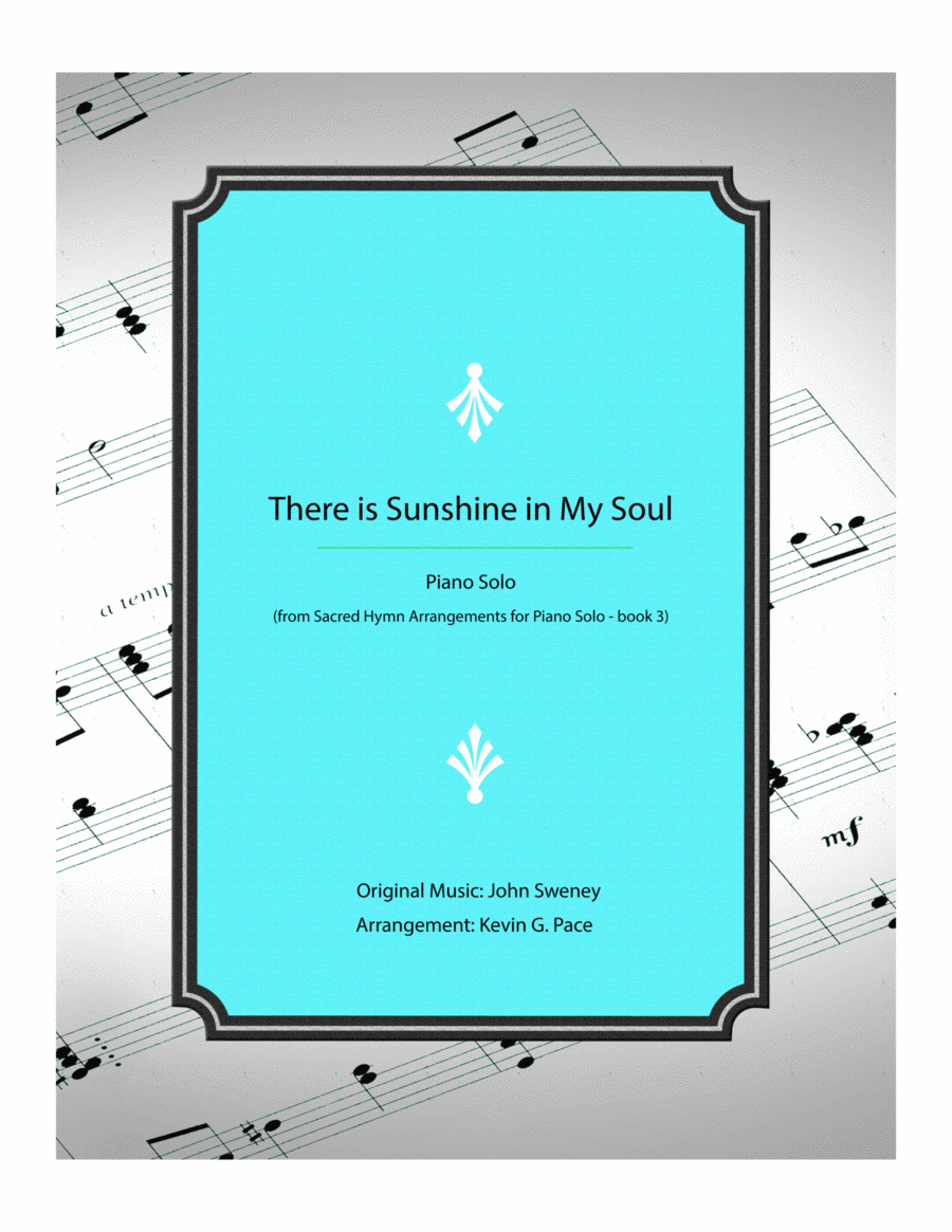 There is Sunshine in My Soul - piano solo