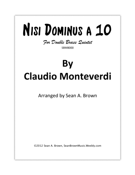 Nisi Dominus a 10 for Double Brass Quintet