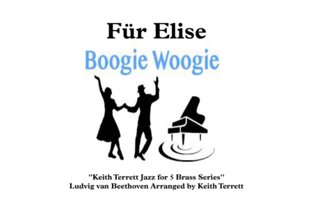 Fur Elise Boogie Woogie for Brass Quintet ''Jazz for 5 Brass Series''
