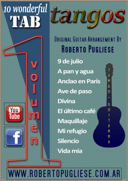 10 wonderful TANGOS in TAB for classical guitar by Roberto Pugliese