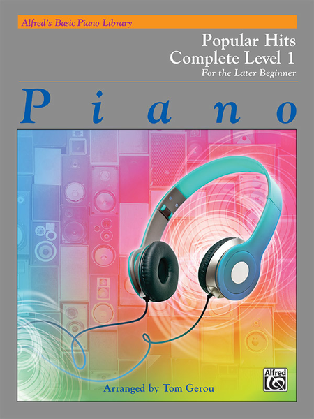 Alfred's Basic Piano Course - Popular Hits Complete, Book 1