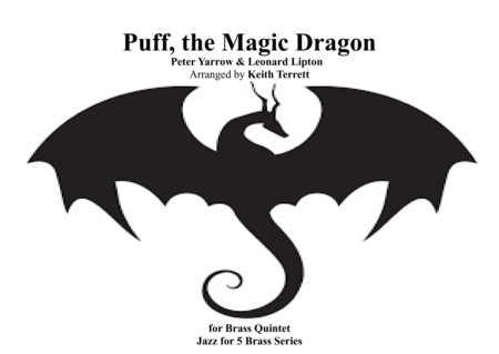Puff The Magic Dragon for Brass Quintet ''Jazz for 5 Brass Series''