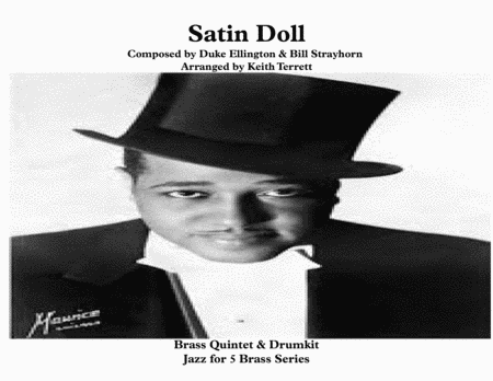 Satin Doll for Brass Quintet & Drum set (opt) ''Jazz for 5 Brass Series''