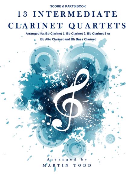 13 Intermediate Clarinet Quartets - Score & Parts