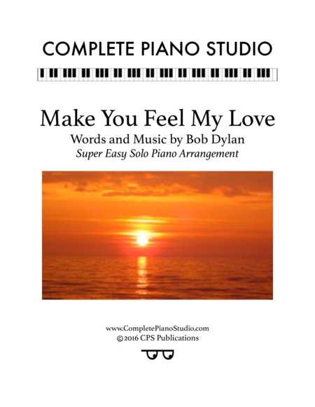 Make You Feel My Love (Super easy solo piano arr.)