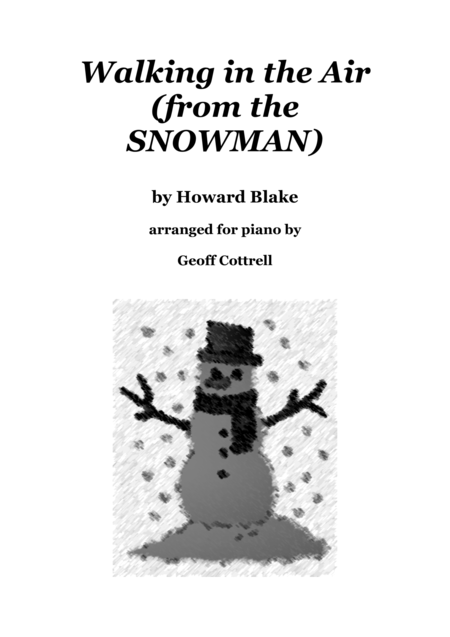 Walking in the Air (from the SNOWMAN) arranged for easy piano solo