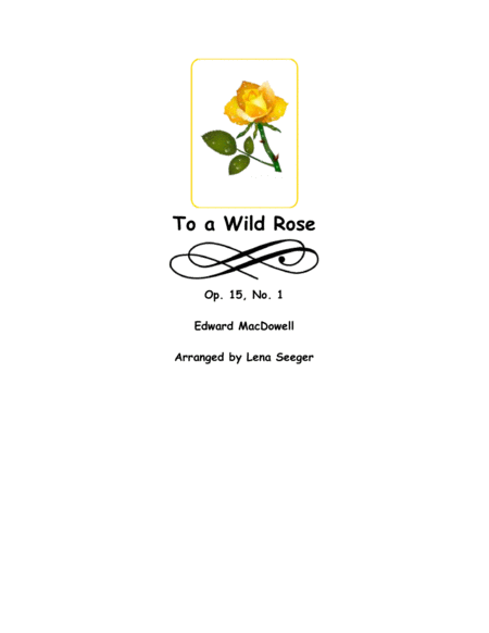 To a Wild Rose (Cello and Piano)