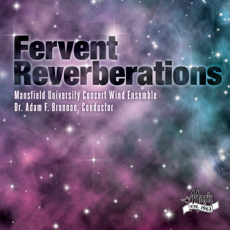 Fervent Reverberations