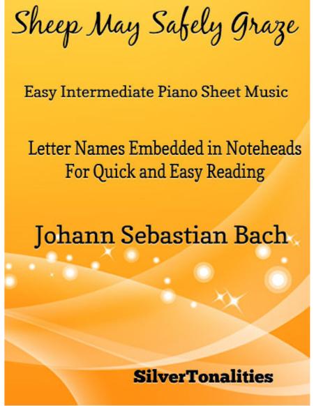 Sheep May Safely Graze Easy Intermediate Piano Sheet Music