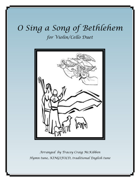 O Sing a Song of Bethlehem (KINGSFOLD) for Violin/Cello Duet