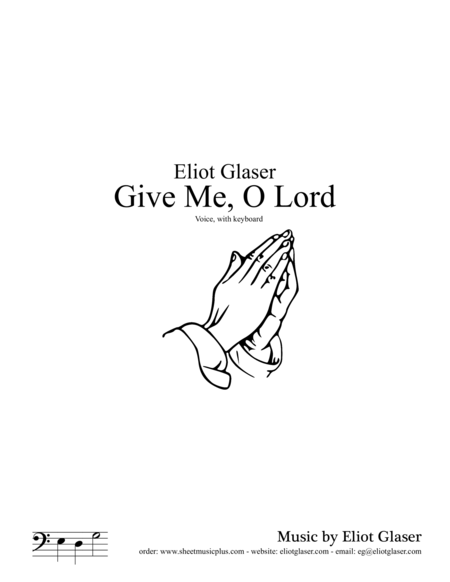 Give Me, O Lord