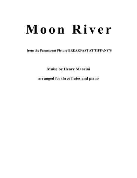 Moon River, arranged for three flutes and piano