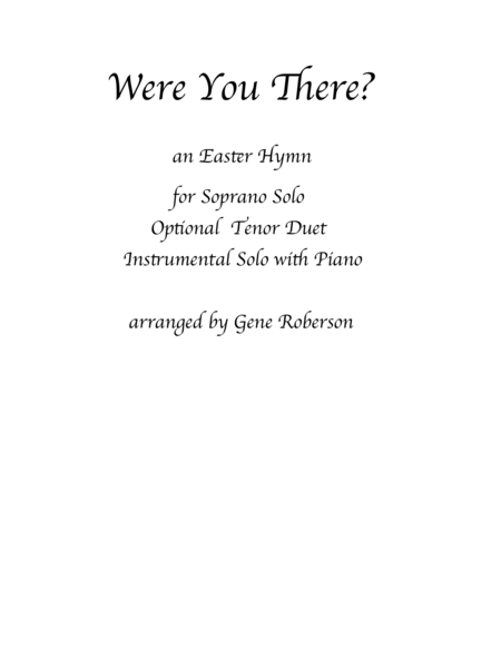 Were You There?  Easter Hymn for Soprano Solo