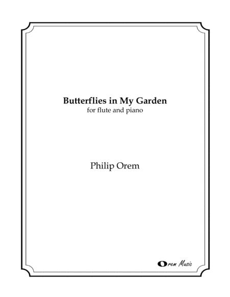Butterflies In My Garden - for flute