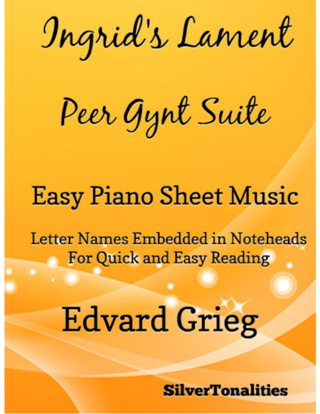 Ingrid's Lament Peer Gynt Suite Easy Piano Sheet Music