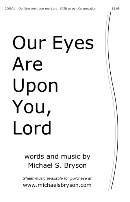 Our Eyes Are Upon You Lord