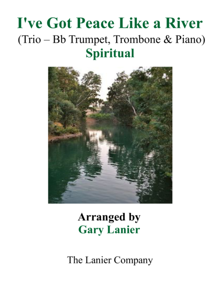 Gary Lanier: I'VE GOT PEACE LIKE A RIVER (Trio – Bb Trumpet, Trombone & Piano with Parts)