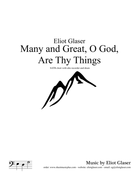 Many and Great, O God, Are Thy Things