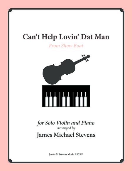 Can't Help Lovin' Dat Man - Solo Violin