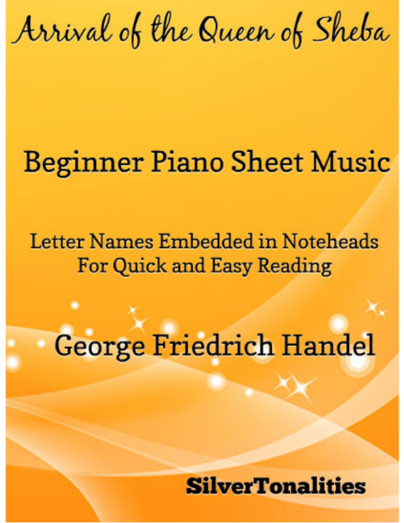 Arrival of the Queen of Sheba Beginner Piano Sheet Music