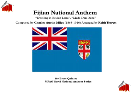 "Fijian National Anthem (""Dwelling in Beulah Land"". ""Meda Dau Doka"") for Brass Quintet"