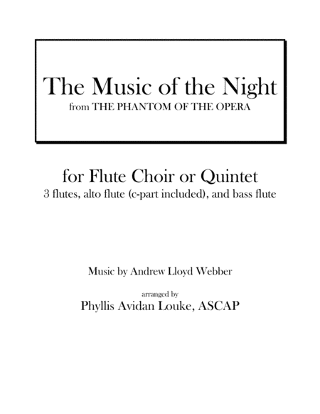 The Music of the Night for Flute Choir or Quintet