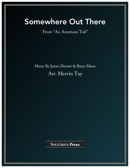 Somewhere Out There  (from
