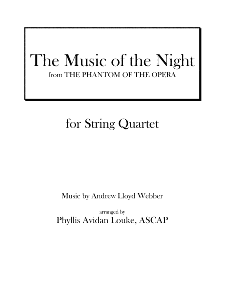 The Music of the Night for String Quartet
