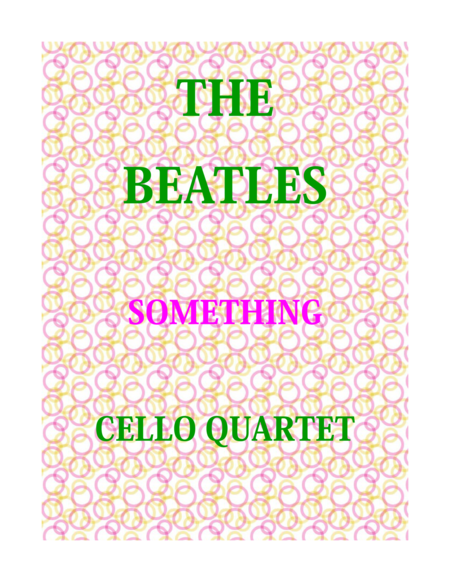 Something for Cello Quartet