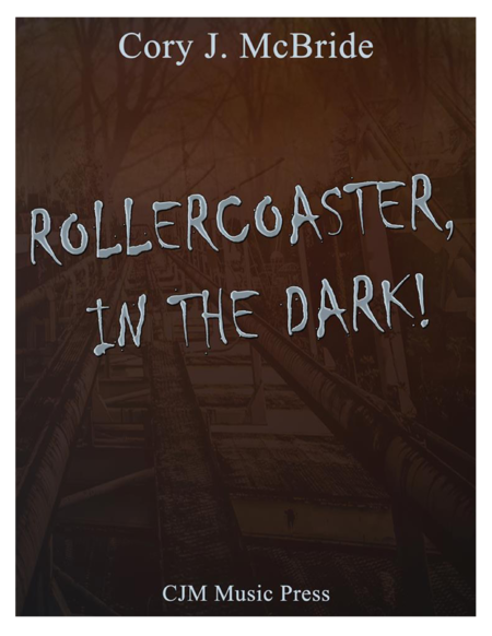 Rollercoaster, In the Dark!